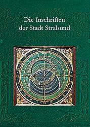 Die Inschriften der Stadt Stralsund (Göttinger Reihe, Band 18)