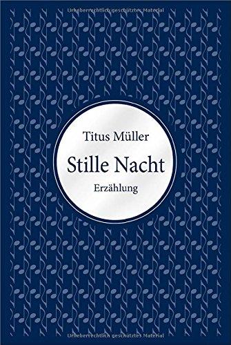 Buchseite und Rezensionen zu 'Stille Nacht' von Titus Müller