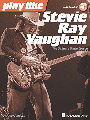 Play like Stevie Ray Vaughan: The Ultimate Guitar Lesson Book with Online Audio Tracks (English Edition)