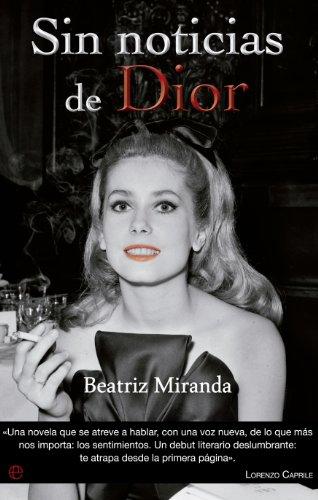Sin noticias de Dior (Ficción) por Beatriz Miranda