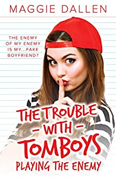 Playing the Enemy (The Trouble with Tomboys Book 1) (English Edition) van [Dallen, Maggie]