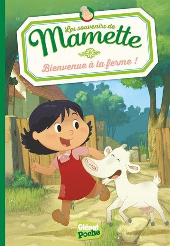 Mamette - Poche - Tome 01: Bienvenue à la ferme