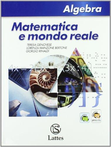 Matematica e mondo reale. Algebra. Con espansione online. Per la Scuola media