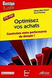 Optimisez vos achats : Construisez votre performance de demain, TPE PME
