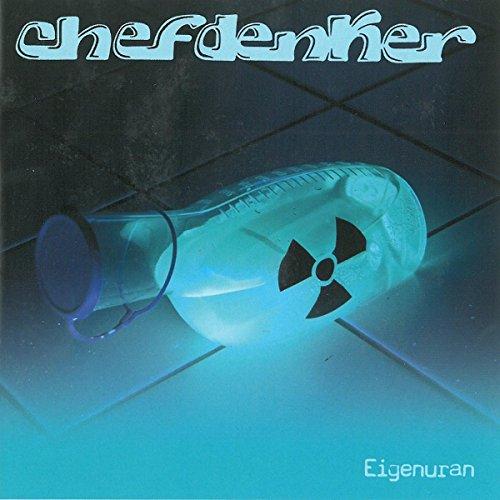 Chefdenker-Eigenuran-DE-CD-FLAC-2017-NBFLAC Download