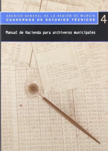 Manual de hacienda para archiveros municipales por Mariano García Ruipérez