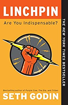 Linchpin: Are You Indispensable? de [Godin, Seth]