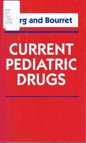 Current Pediatric Drugs by Fredric D. Burg MD FAAP (1993-12-06)