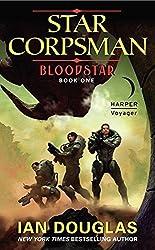 Bloodstar: Star Corpsman: Book One (Star Corpsman Series) by Ian Douglas (2012-08-28)
