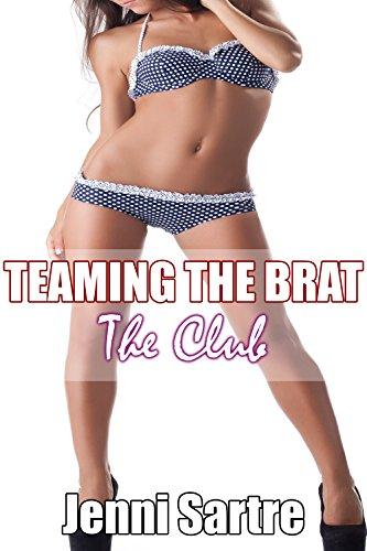 The Club - Teaming The Brat