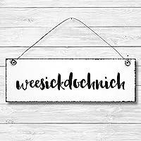 weesickdochnich- Dekoschild Türschild Wandschild Holz Deko Schild 10x30cm Holzdeko Holzbild Deko Schild Geschenk Mitbringsel Geburtstag Hochzeit Weihnachten