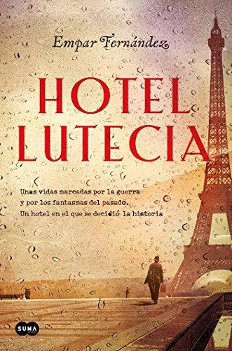 Hotel Lutecia (Femenino singular) por Empar Fernández