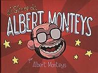 El show de Albert Monteys par Albert Monteys