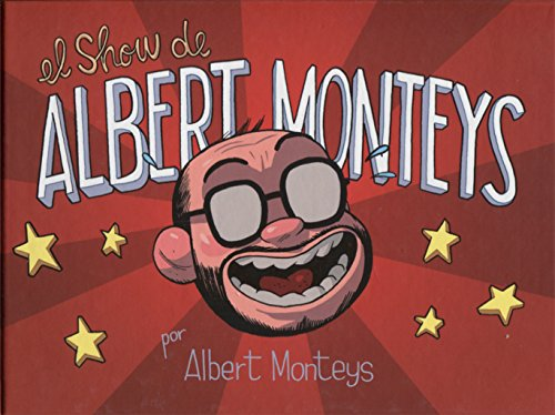 El show de Albert Monteys (¡Caramba!)