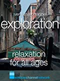 Exploration relaxation for all ages [OV]