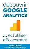 Découvrir Google Analytics et l'utilise...