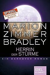 Herrin der Stürme: Ein Darkover Roman (Darkover-Zyklus)