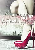 One Step towards Love