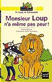 Telecharger Livres Monsieur Loup n a meme pas peur (PDF,EPUB,MOBI) gratuits en Francaise