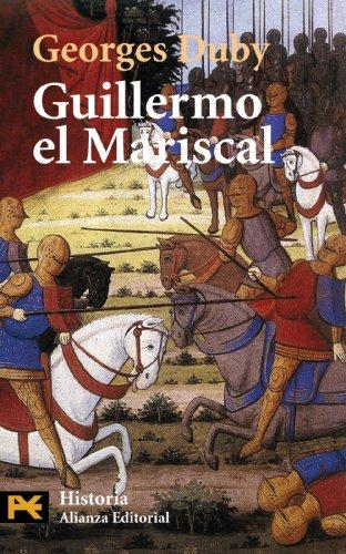 Guillermo el Mariscal (El Libro De Bolsillo - Historia) por Georges Duby