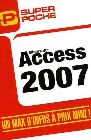 Access 2007 par Cécile Loos Sparfel