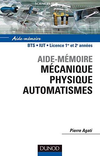 Mécanique physique automatismes par Pierre Agati