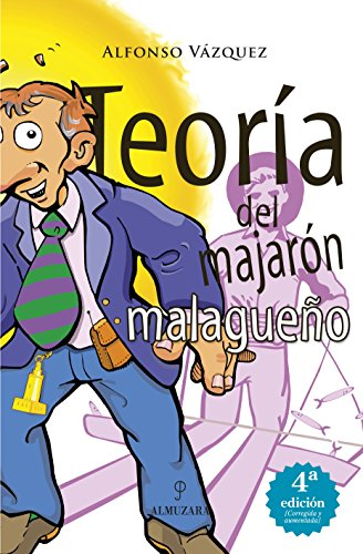Teoría del majarón malagueño (Andalucía)