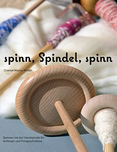 spinn, Spindel, spinn: Altes Handwerk - Neu entdeckt (Spinne Dekoration Große)