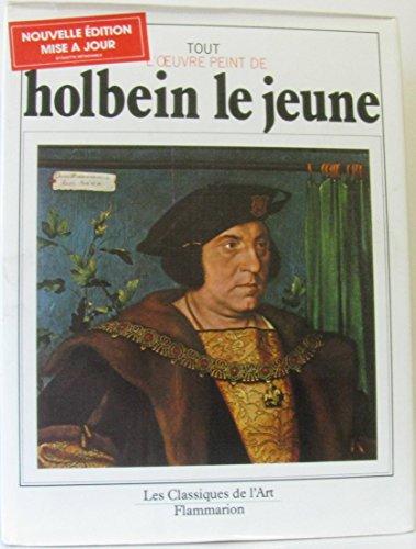 Tout l'oeuvre peint de Holbein le Jeune