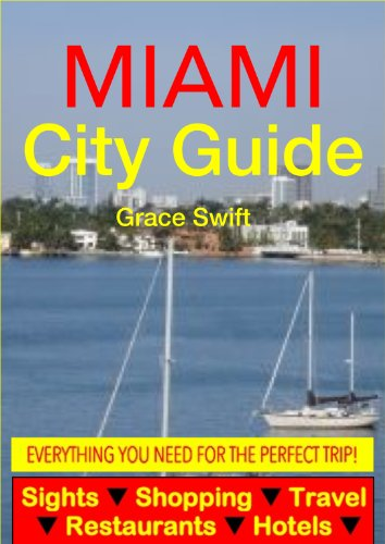 Miami City Guide - Sightseeing, Hotel, Restaurant, Travel & Shopping Highlights (Illustrated) (English Edition)