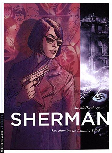 Sherman - tome 8 - Les chemins de Jeannie. 1969 par Desberg Stephen