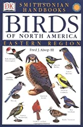 Smithsonian Handbooks: Birds of North America: East (Smithsonian Handbooks (Paperback))