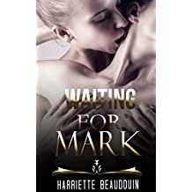 Waiting For Mark (English Edition)