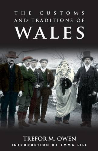 The Customs and Traditions of Wales: A Pocket Guide by Trefor M. Owen (2016-06-15)