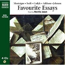 Favourite Essays: Montaigne. Swift. Addison. Carlyle. Johnson (Classic Literature with Classical Music)