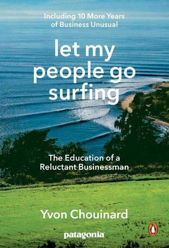 51paVLCeDTL - Let My People Go Surfing: The Education of a Reluctant Businessman--Including 10 More Years of Business Unusual sports best price Review uk