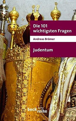 Die 101 wichtigsten Fragen - Judentum (Beck'sche Reihe)