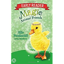 Ellie Featherbill: Book 3 (Magic Animal Friends Early Reader, Band 3)