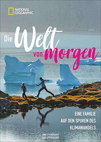 Die Welt von morgen – Eine Familie auf den Spuren des Klimawandels. National Geographic zeigt den Wandel der Erde in Island, Grönland, Südafrika, Australien und Deutschland.