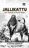 Jallikattu: New Symbol of Tamil Angst