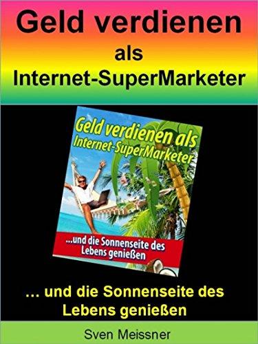 Geld verdienen als Super-Marketer  Für alle Personen 324d534530a2