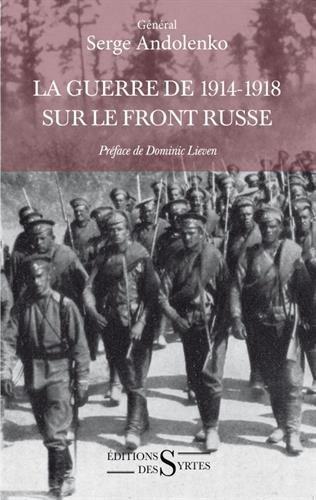La guerre de 1914-1918 sur le front russe