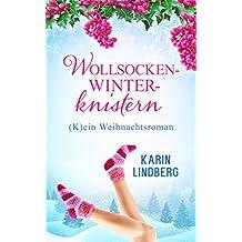 Wollsockenwinterknistern: (K)ein Weihnachtsroman (German Edition)