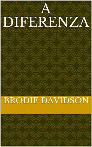 A diferenza  (Galician Edition) por Brodie  Davidson