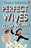 Perfect Wives in Ideal Homes: The Story of Women in the 1950s