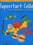 FABER MUSIC COHEN M / BRUCE W - SUPERSTART CELLO + CD - CELLO Theorie und Pedagogik Cello