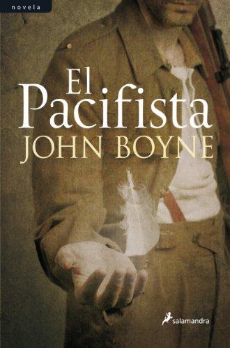 El pacifista (Novela) por John Boyne