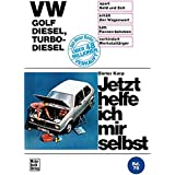 Jetzt helfe ich mir selbst, Bd. 76: VW Golf Diesel