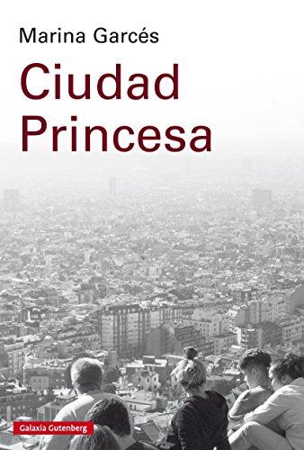 Ciudad Princesa (Ensayo)