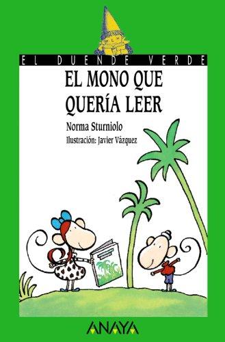 El mono que quería leer (Literatura Infantil (6-11 Años) - El Duende Verde) por Norma Sturniolo